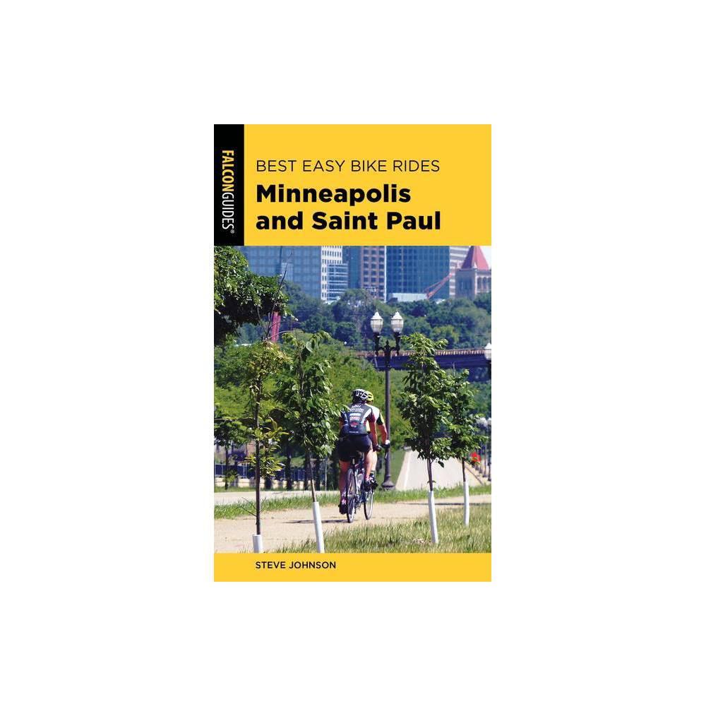 Best Easy Bike Rides Minneapolis And Saint Paul By Steve Johnson Paperback