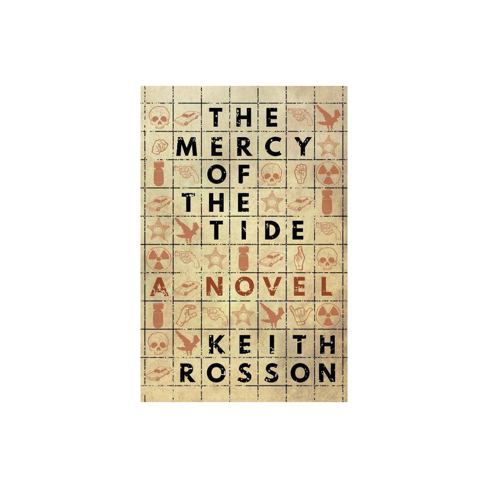 The Mercy Of The Tide By Keith Rosson Paperback
