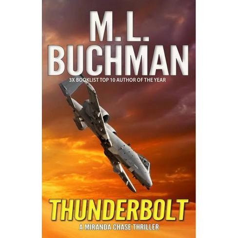 Thunderbolt - (Miranda Chase) by  M L Buchman (Paperback) - image 1 of 1