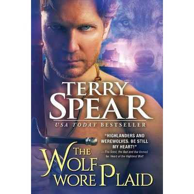 The Wolf Wore Plaid - (Highland Wolf) by Terry Spear (Paperback)