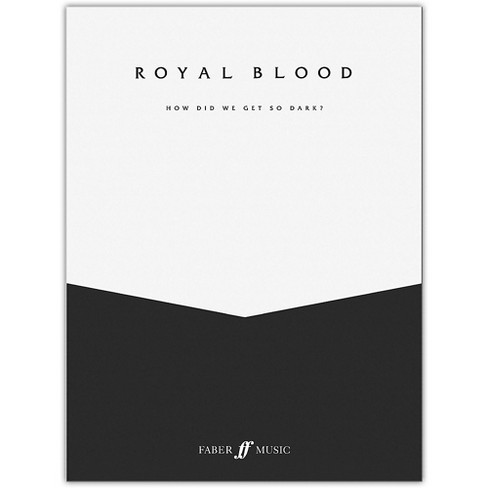 Faber Music LTD Royal Blood: How Did We Get So Dark? Vocal/Bass Guitar TAB - image 1 of 1