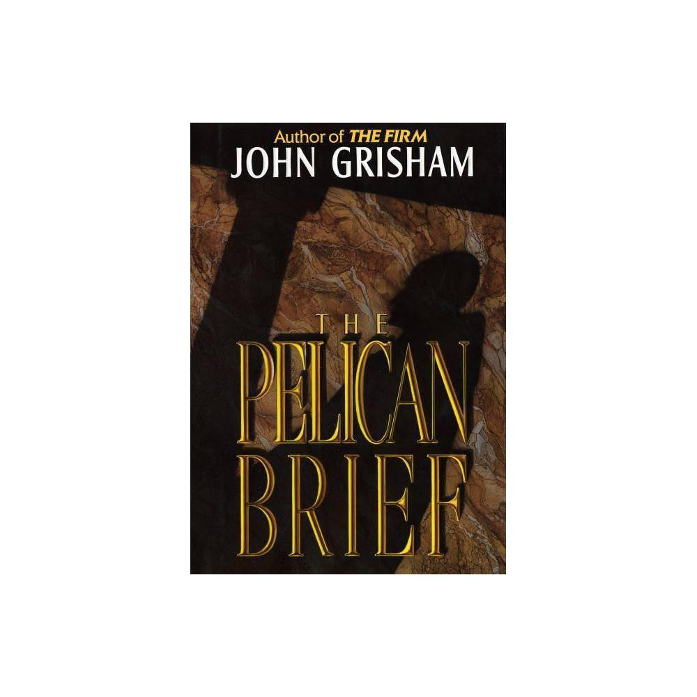 The Pelican Brief By John Grisham Hardcover