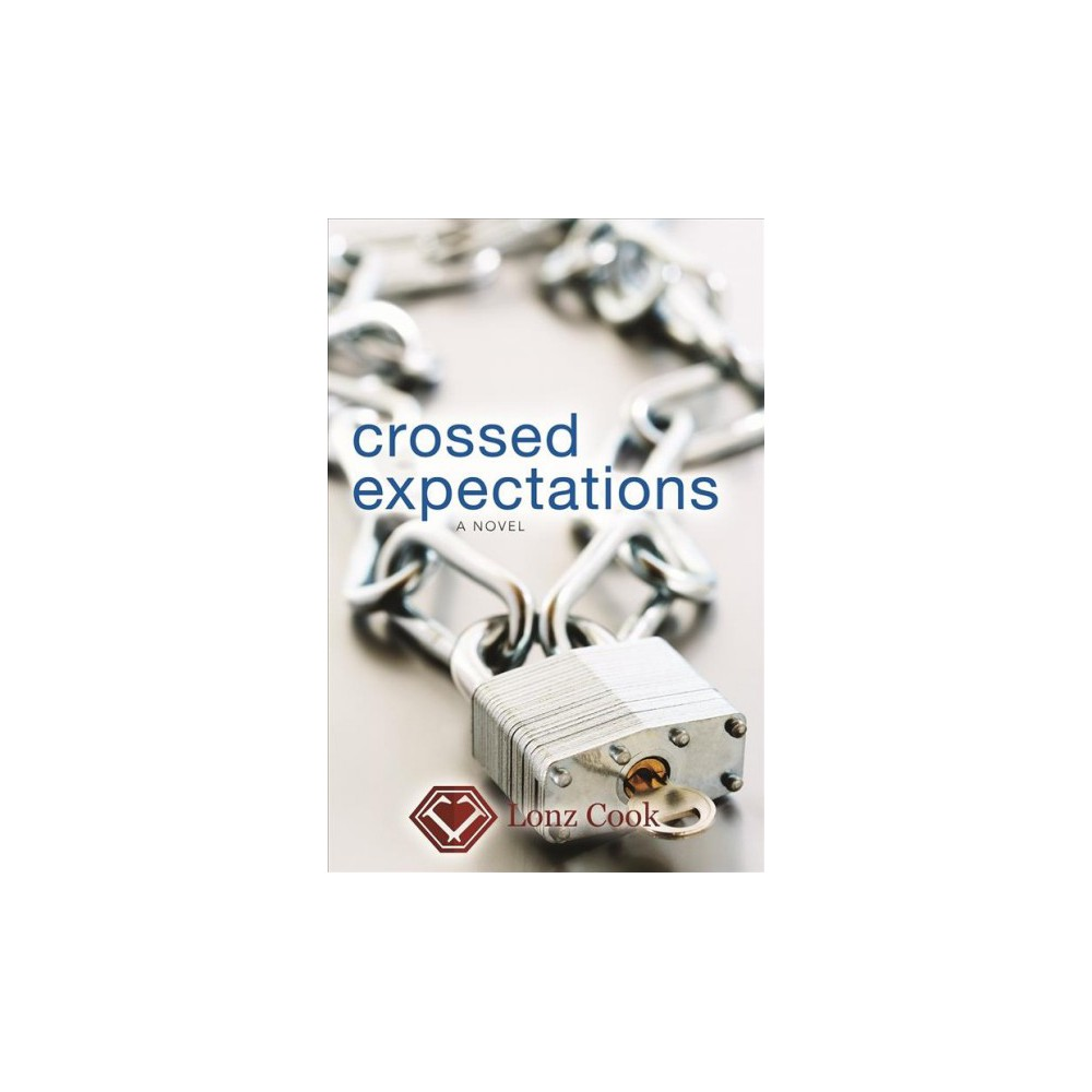 Crossed Expectations (Paperback) (Lonz Cook)
