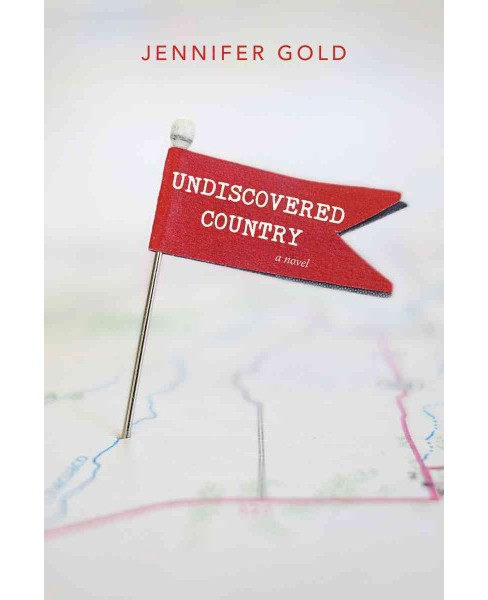 Undiscovered Country -  by Jennifer Gold (Paperback) - image 1 of 1