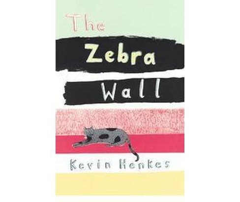 Zebra Wall (Reprint) (Paperback) (Kevin Henkes) - image 1 of 1