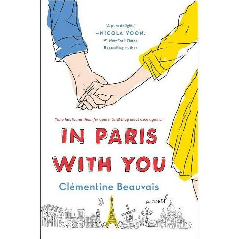 In Paris With You -  by Clu00e9mentine Beauvais (Hardcover) - image 1 of 1