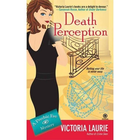 Death Perception - (Psychic Eye Mysteries) by  Victoria Laurie (Paperback) - image 1 of 1