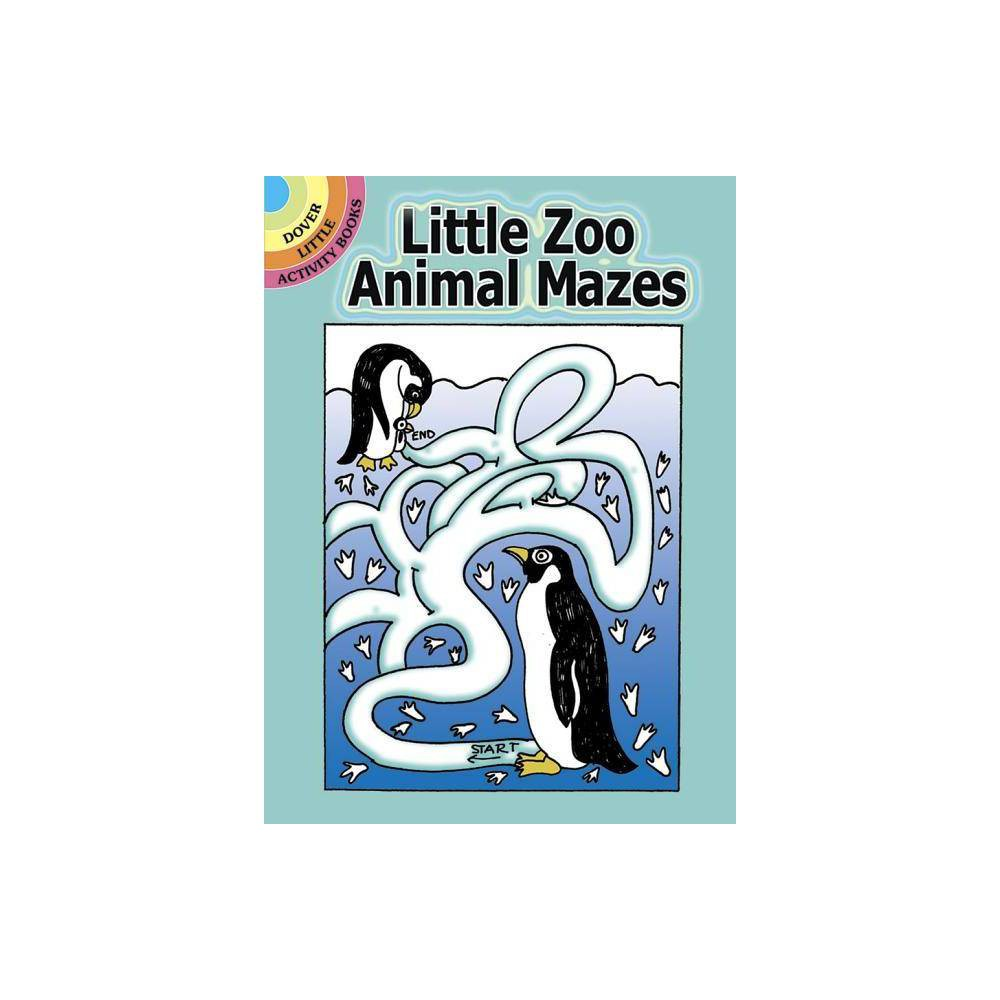 Little Zoo Animal Mazes Dover Little Activity Books By Barbara Soloff Levy Paperback