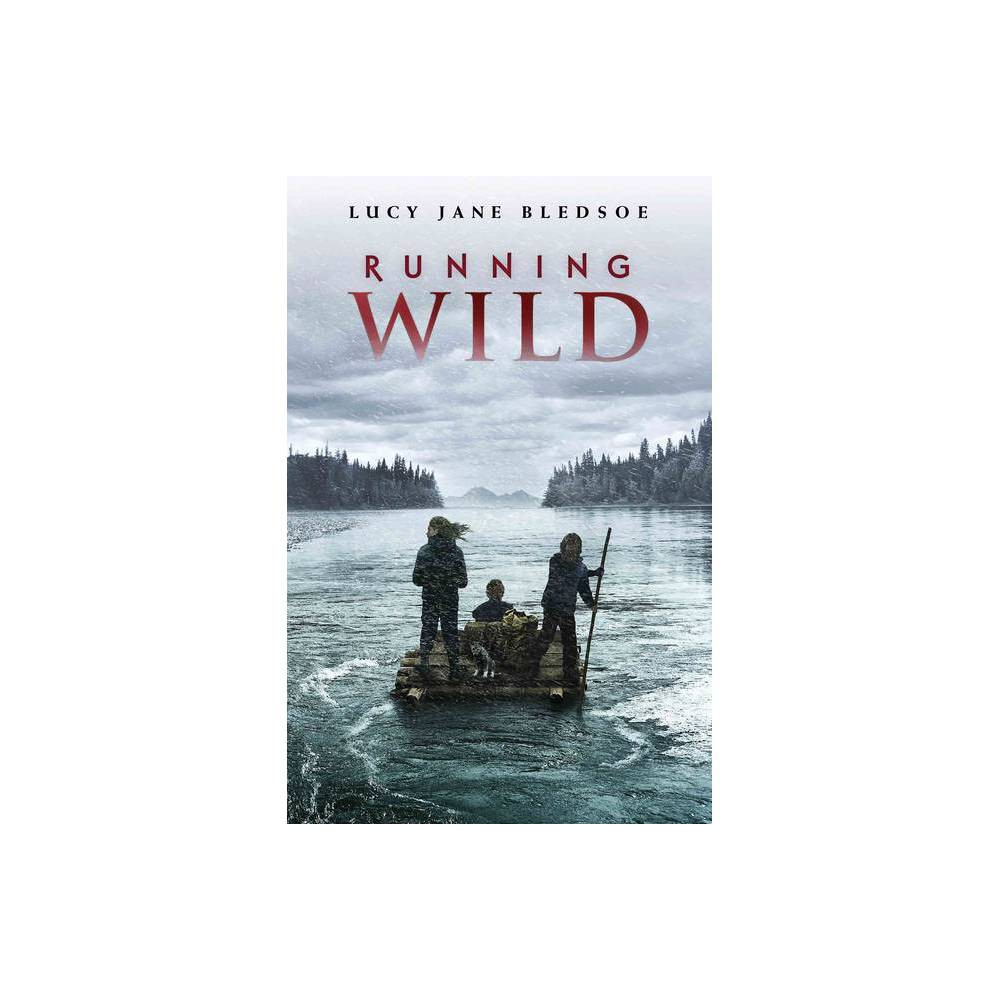 Running Wild By Lucy Jane Bledsoe Paperback