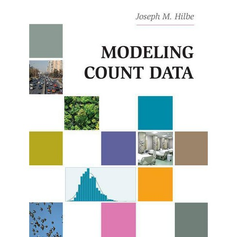 Modeling Count Data - by  Joseph M Hilbe (Paperback) - image 1 of 1