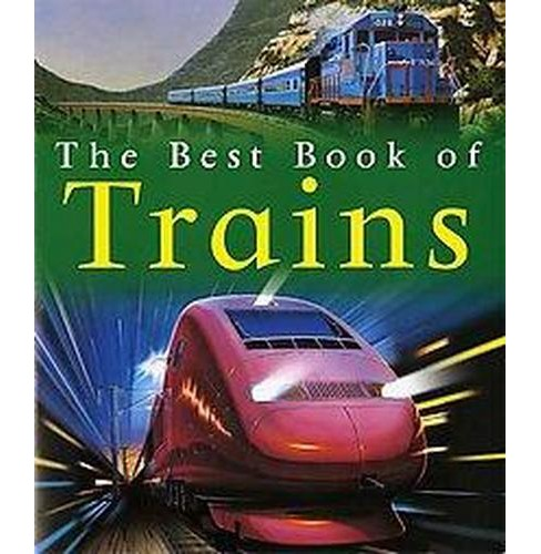 Best Book of Trains (Reprint) (Paperback) (Richard Balkwill) - image 1 of 1