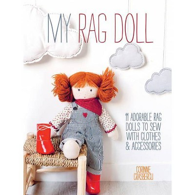 My Rag Doll - by Corinne Crasbercu (Paperback)