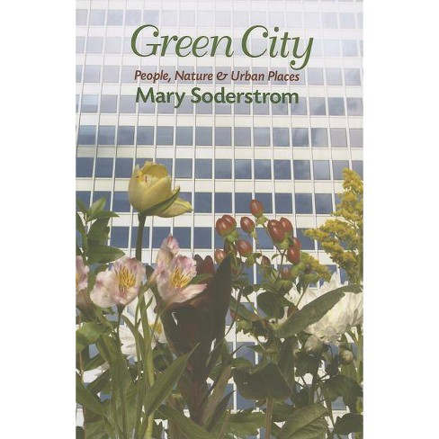 Green City - by  Mary Soderstrom (Paperback) - image 1 of 1