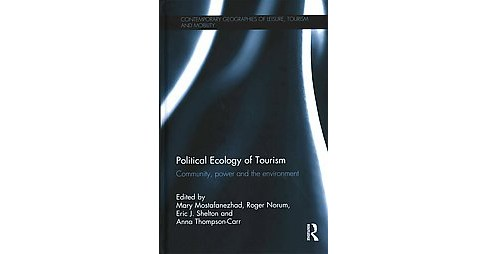 Political Ecology of Tourism : Community, Power and the Environment (Hardcover) - image 1 of 1