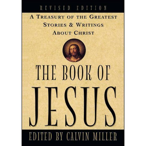 The Book of Jesus - by  Calvin Miller (Paperback) - image 1 of 1