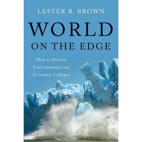 World on the Edge - by  Lester R Brown (Paperback) - image 1 of 1