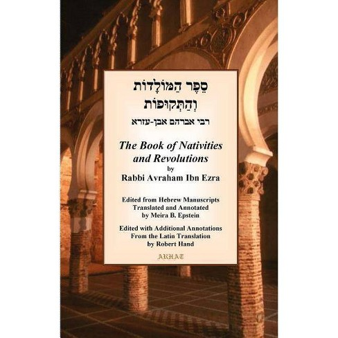 The Book of Nativities - by  Avraham Ben Meir Ibn Ezra & Abraham Ben Meeir Ibn Ezra (Paperback) - image 1 of 1