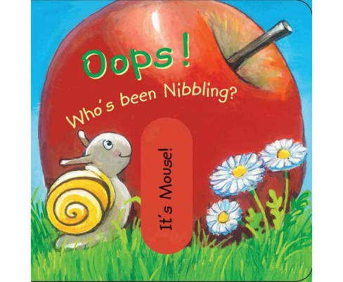 Oops! Who's Been Nibbling? (Hardcover) - image 1 of 1