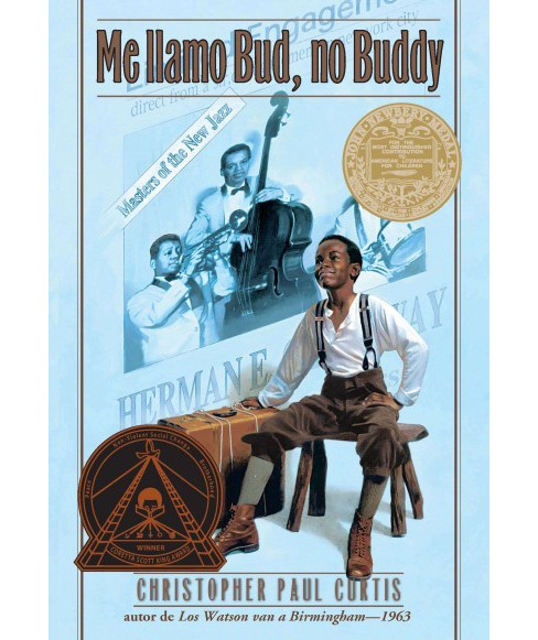 Me llamo Bud, no Buddy/ My Name is Bud, Not Buddy (Paperback) (Christopher Paul Curtis) - image 1 of 1
