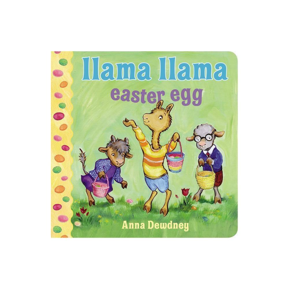 Llama Llama Easter Egg Board Book By Anna Dewdney