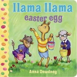 Llama Llama Easter Egg (Board Book) By Anna Dewdney