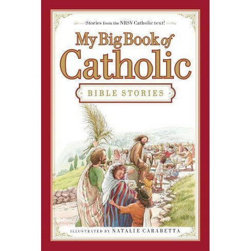 My Big Book of Catholic Bible Stories - by  Thomas Nelson (Hardcover) - image 1 of 1
