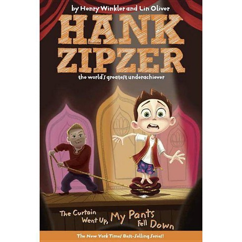 The Curtain Went Up, My Pants Fell Down - by  Henry Winkler & Lin Oliver (Paperback) - image 1 of 1