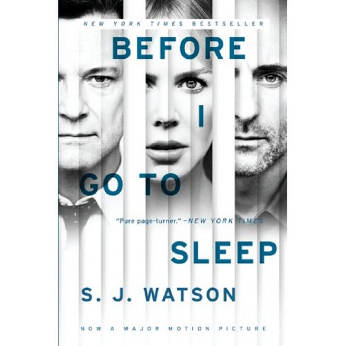 Before I Go to Sleep (Media Tie-In) (Paperback) by S.J, Watson - image 1 of 1