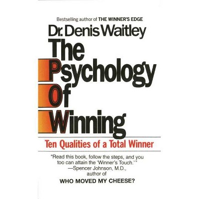The Psychology of Winning - by  Denis Waitley (Paperback)
