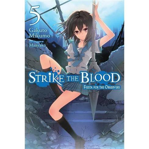 Strike the Blood, Vol. 5 (Light Novel) - by  Gakuto Mikumo (Paperback) - image 1 of 1