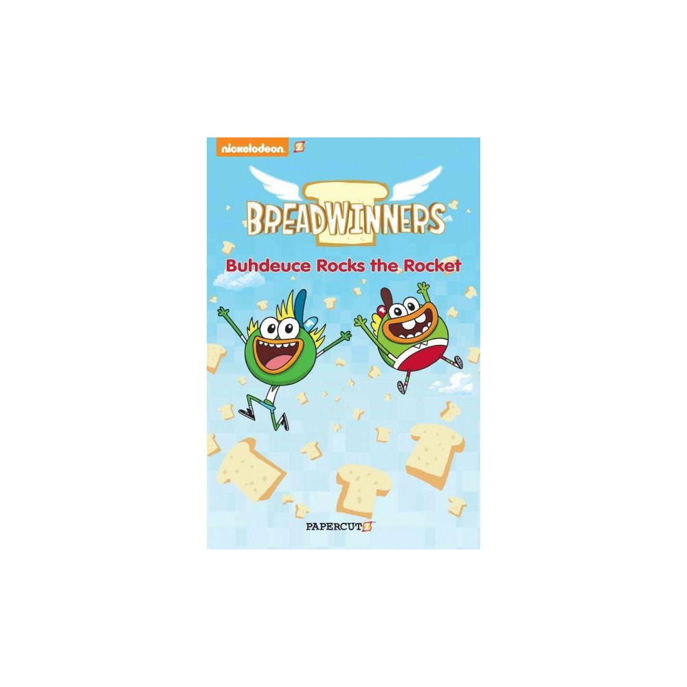Breadwinners 2 : Buhdeuce Rocks the Rocket (Hardcover) (Stefan Petrucha)