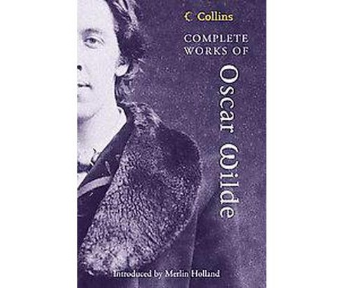 Complete Works of Oscar Wilde (Paperback) - image 1 of 1