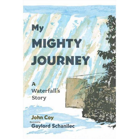 My Mighty Journey - by  John Coy (Hardcover) - image 1 of 1