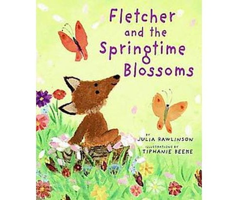 Fletcher and the Springtime Blossoms (School And Library) (Julia Rawlinson) - image 1 of 1