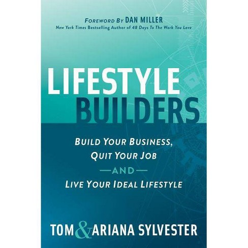 Lifestyle Builders - by  Tom Sylvester & Ariana Sylvester (Paperback) - image 1 of 1
