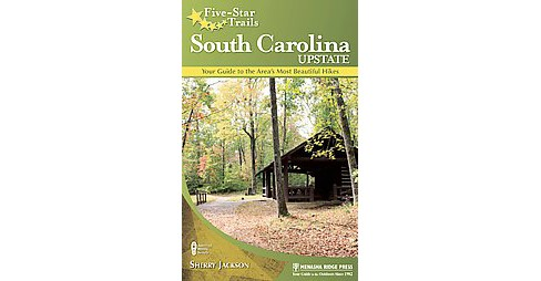 Five Star Trails - South Carolina Upstate (Paperback) - image 1 of 1