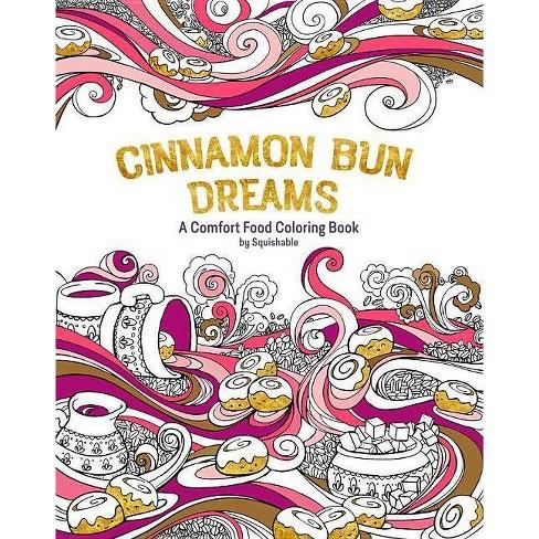 Cinnamon Bun Dreams - by  Squishable Com Inc (Paperback) - image 1 of 1