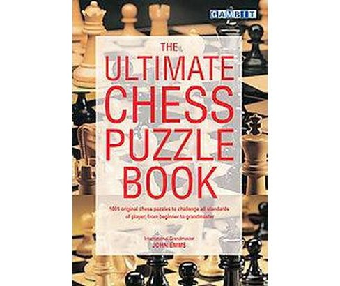 The Ultimate Chess Puzzle Book (Paperback) - image 1 of 1