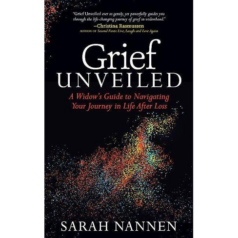 Grief Unveiled - by  Sarah Nannen (Paperback) - image 1 of 1