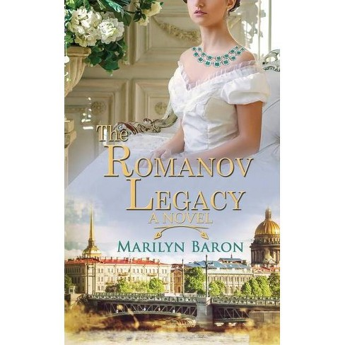 The Romanov Legacy - by  Marilyn Baron (Paperback) - image 1 of 1