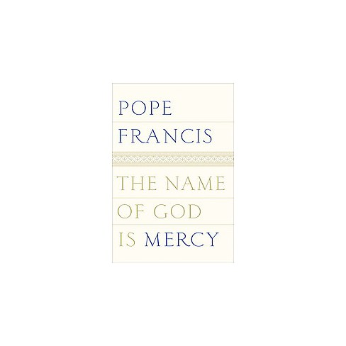 Name Of God Is Mercy A Conversation With Andrea Target