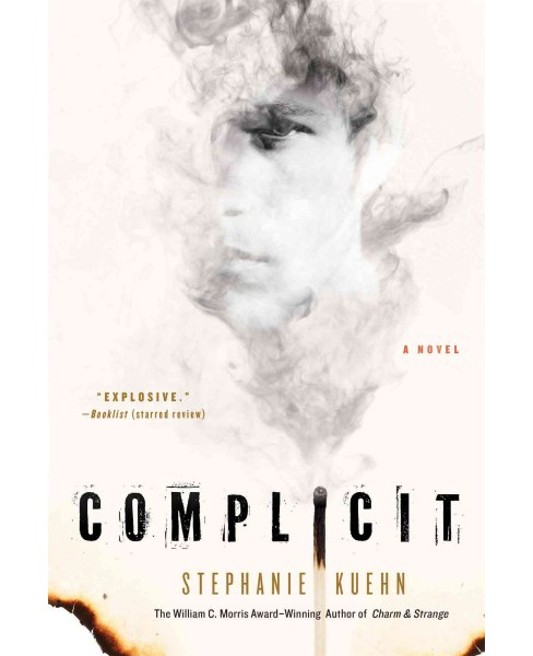 Complicit (Reprint) (Paperback) (Stephanie Kuehn) - image 1 of 1