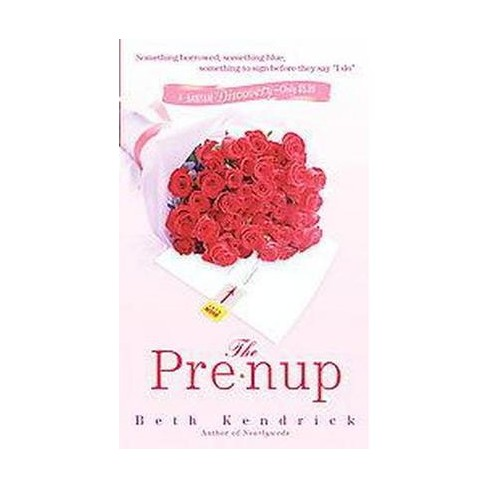 The Pre-Nup (Paperback) by Beth Kendrick - image 1 of 1