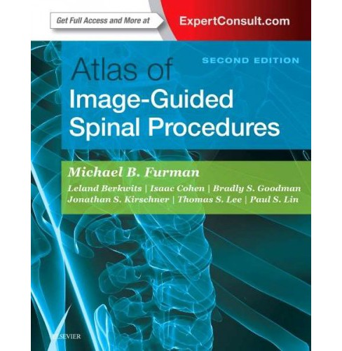 Atlas of Image-Guided Spinal Procedures -  by Michael Bruce Furman (Hardcover) - image 1 of 1