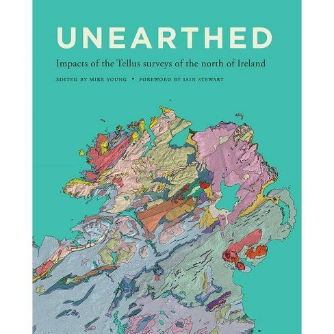Unearthed - (Paperback) - image 1 of 1