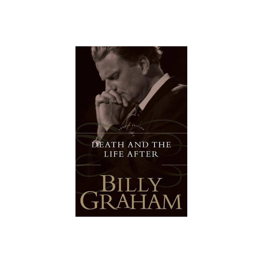 Death And The Life After By Billy Graham Paperback