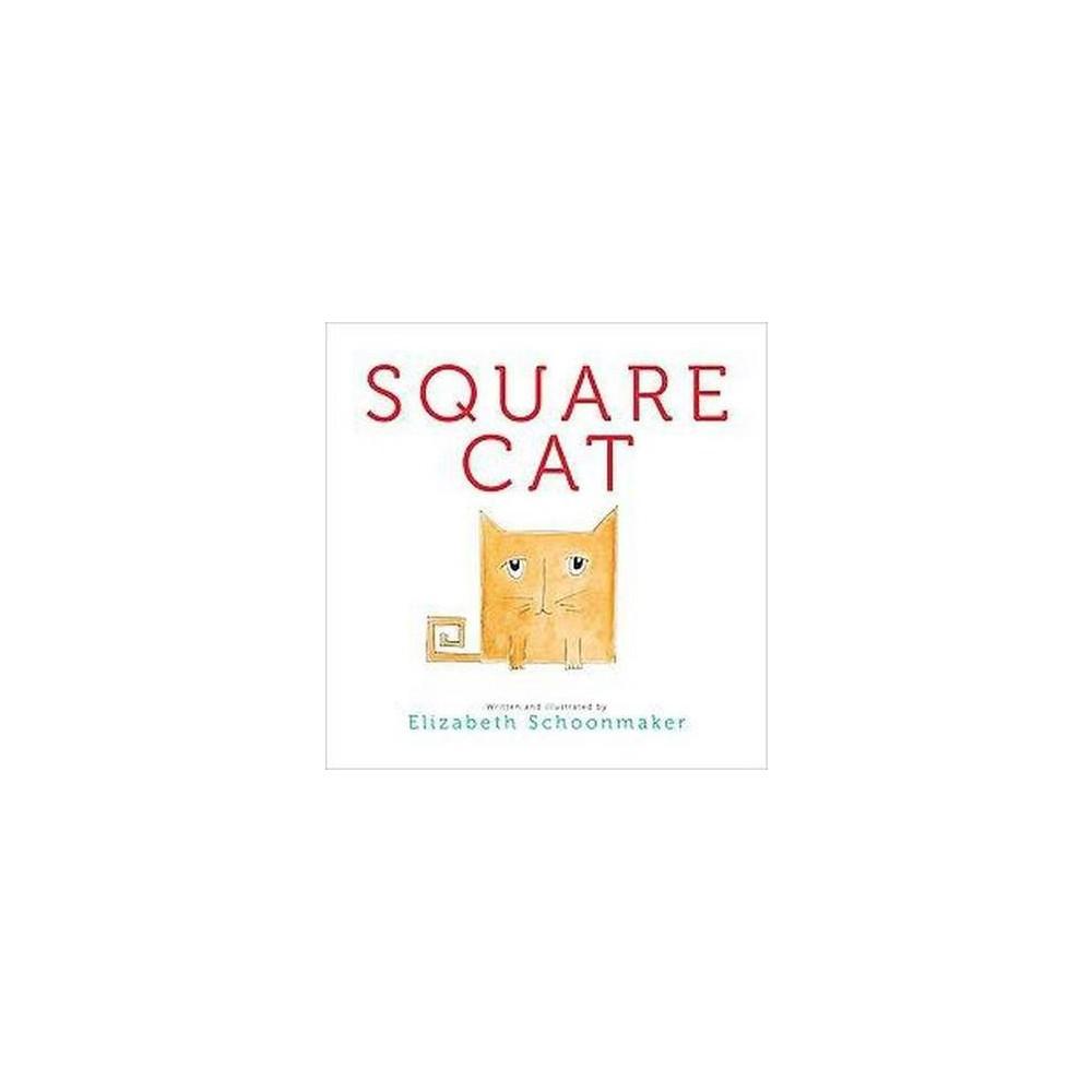 Square Cat - by Elizabeth Schoonmaker (Hardcover) Best