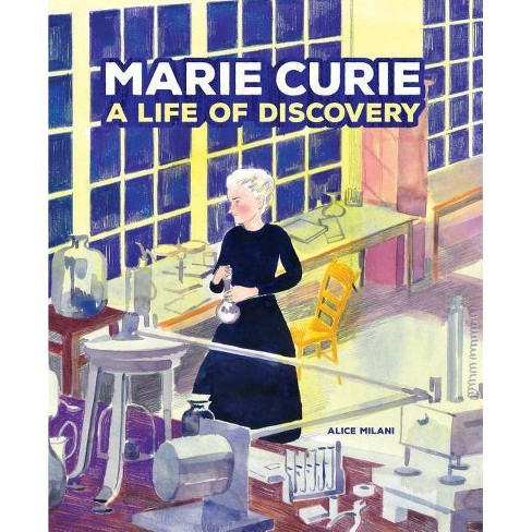 Marie Curie - by  Alice Milani (Hardcover) - image 1 of 1