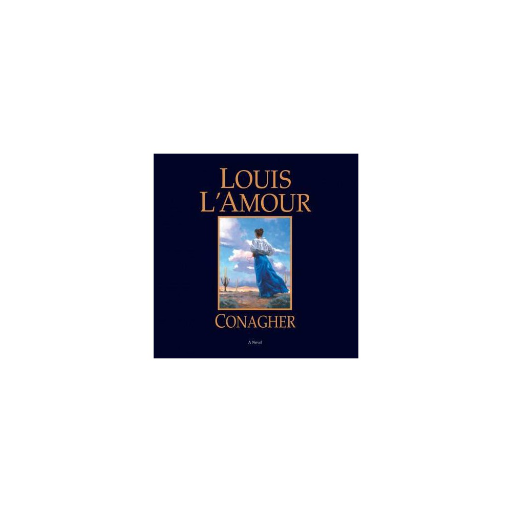 Conagher - Unabridged by Louis L'Amour (CD/Spoken Word)