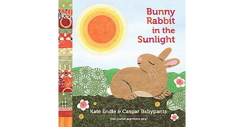Bunny Rabbit in the Sunlight (Hardcover) (Kate Endle & Caspar Babypants) - image 1 of 1